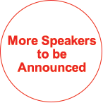 More Speakers to be Announced