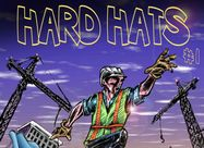 Hard Hats: The Only Superhero Action Real Estate Comic Book You're Likely To See