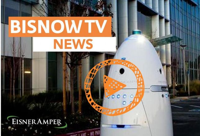 BisnowTV: Top Stories Heading Into The Week Of July 24 - Presented By EisnerAmper