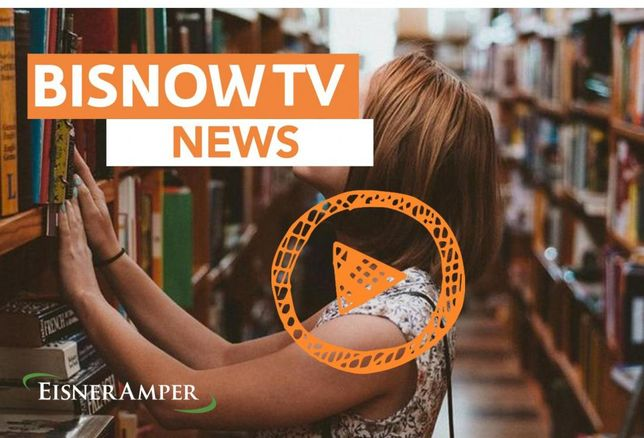 BisnowTV: Top Stories Heading Into The Week Of Aug. 28 - Presented By EisnerAmper