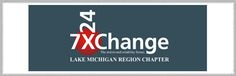 7x24 Exchange Lake Michigan Region Chapter