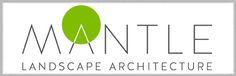 Mantle Landscape Architecture