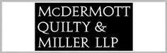McDermott Quilty & Miller LLP