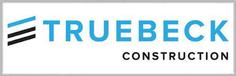 Truebeck Construction