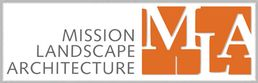 Mission Landscape Architecture