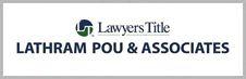 Lawyers Ttitle Lathram Pou & Associates