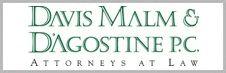Davis, Malm & D'Agostine, P.C.