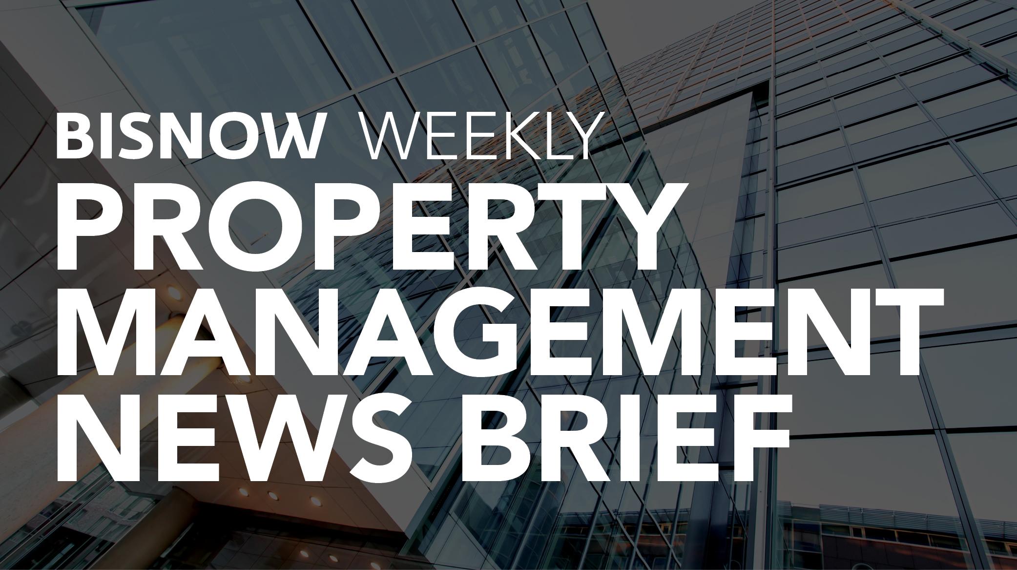 Bisnow Morning Brief Property Management NATIONAL