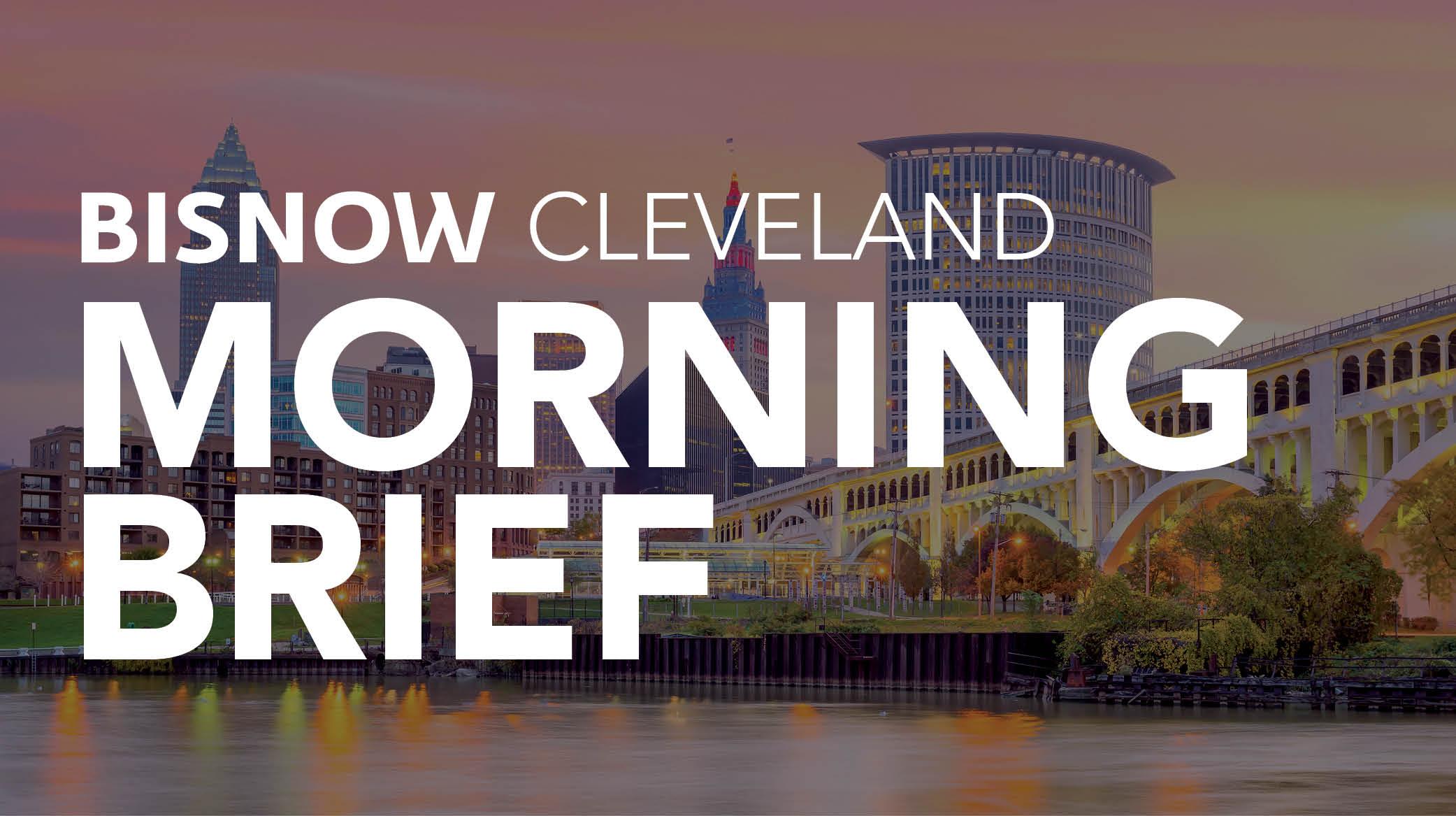 Bisnow Morning Brief Cleveland