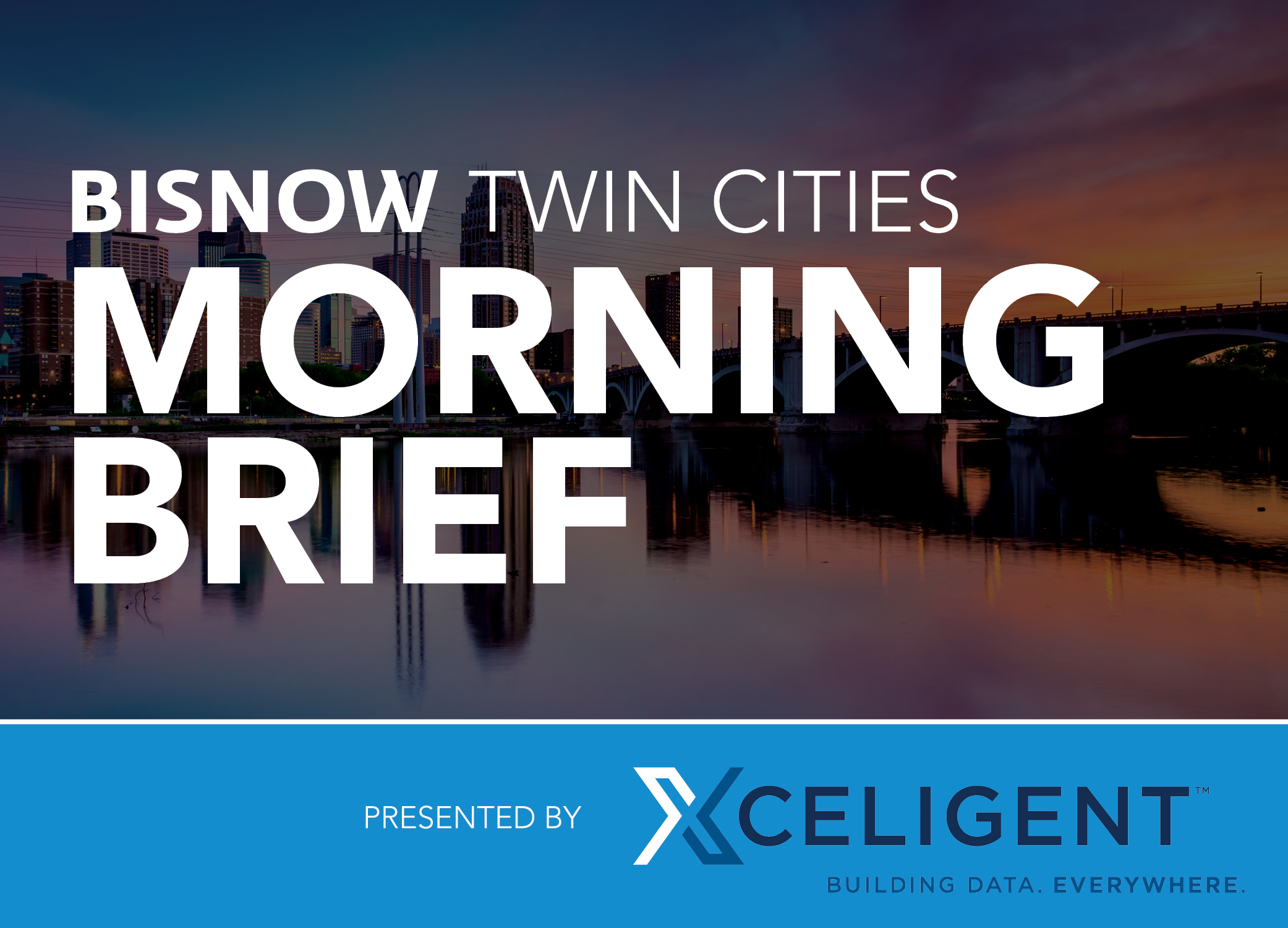 Bisnow Morning Brief Twin Cities