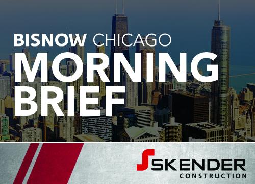 Bisnow Morning Brief Chicago