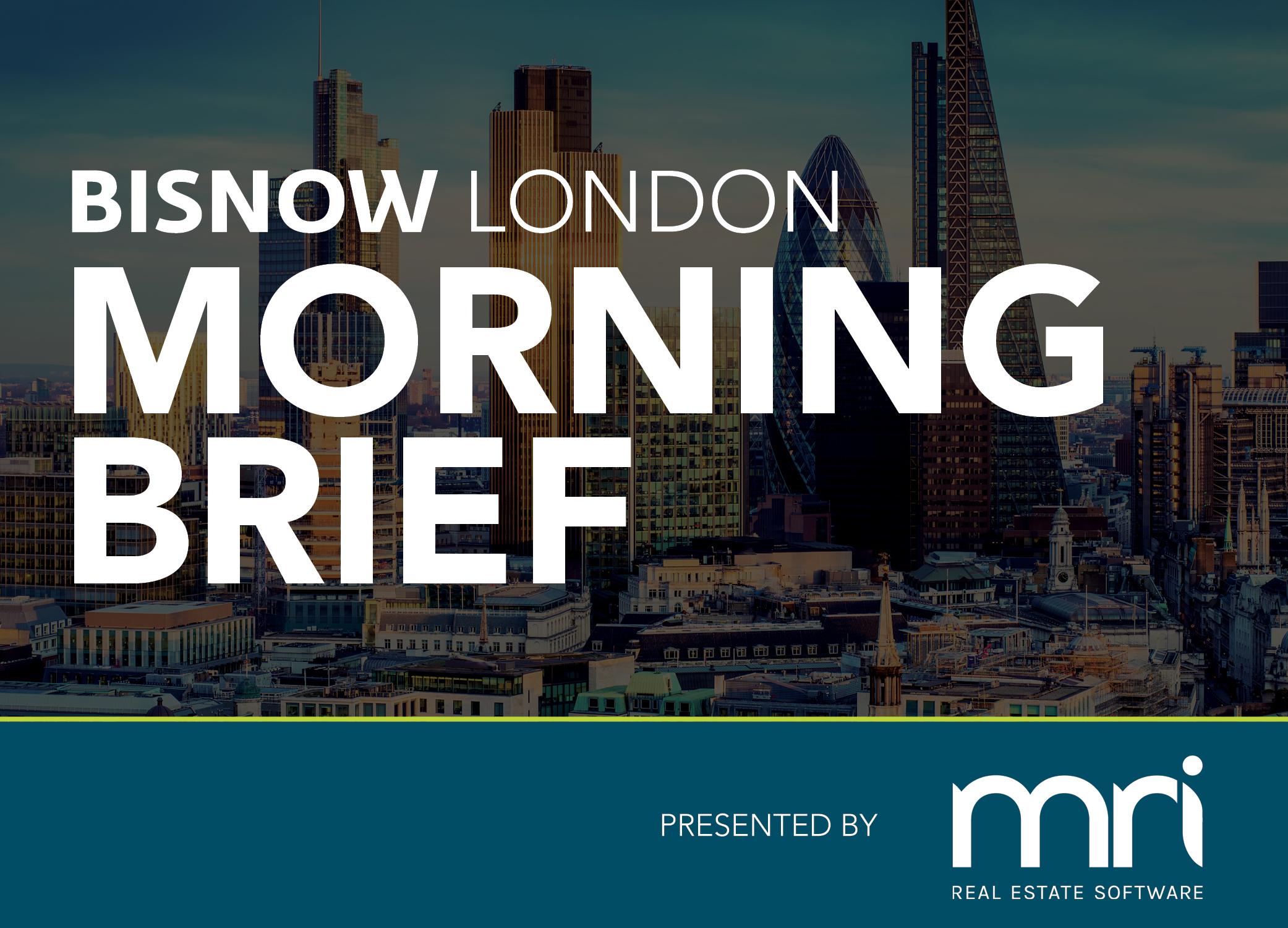 Bisnow Morning Brief London