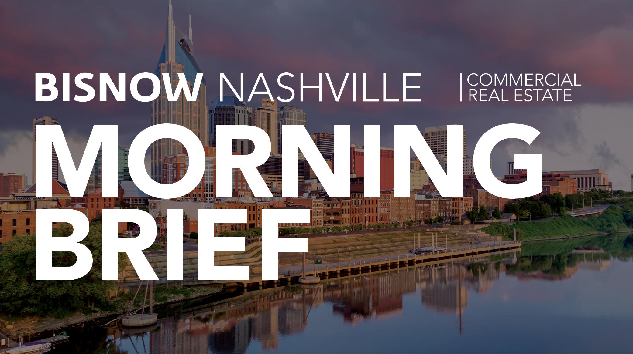 Bisnow Morning Brief Nashville