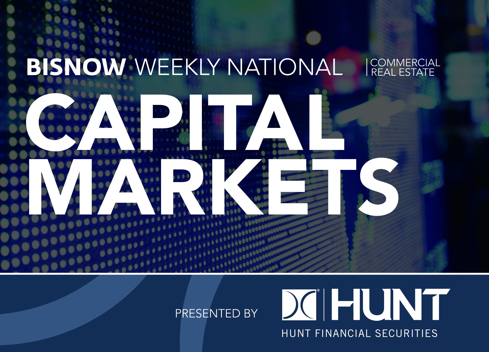 Bisnow Morning Brief Capital Markets