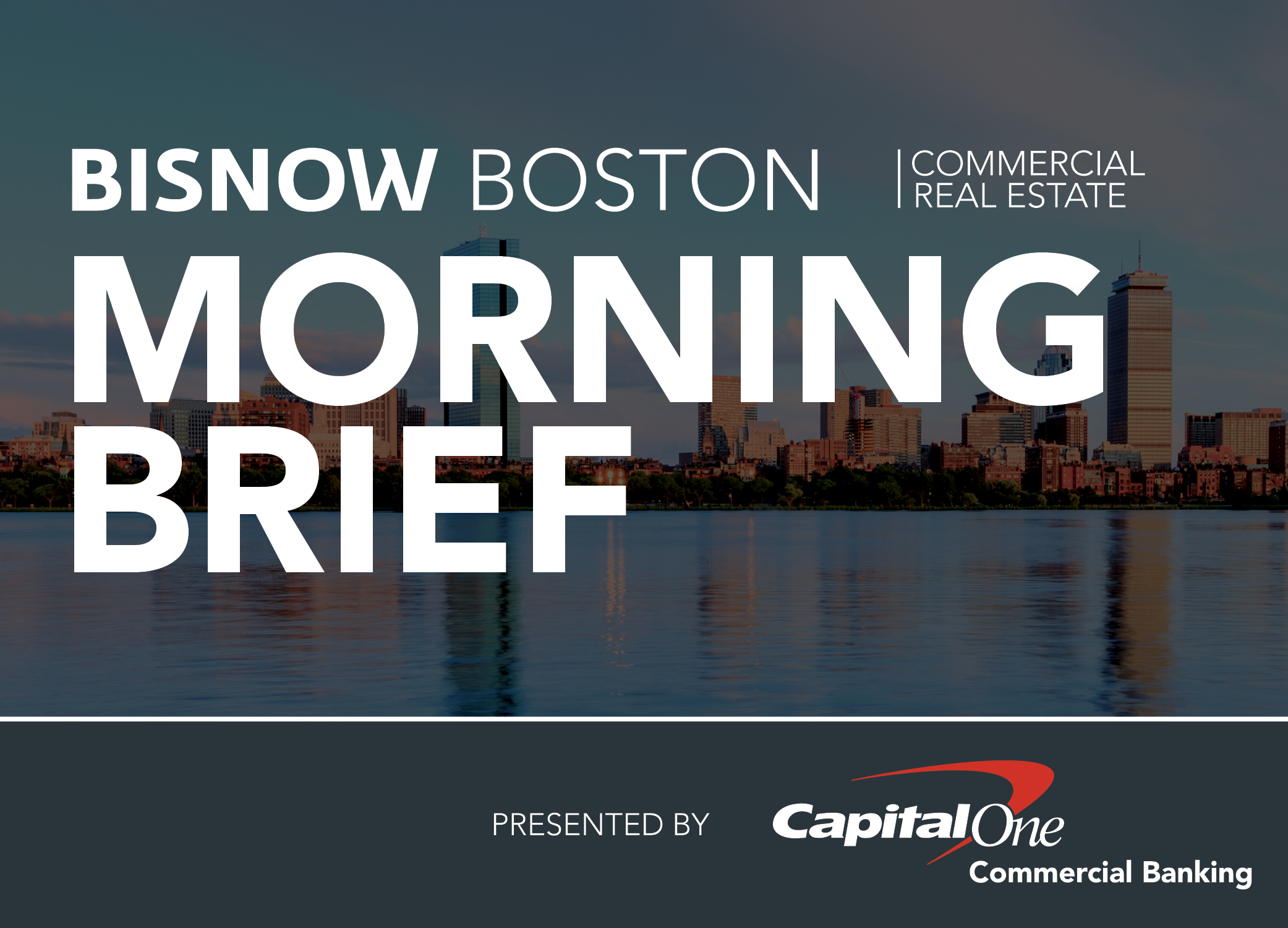Bisnow Morning Brief Boston