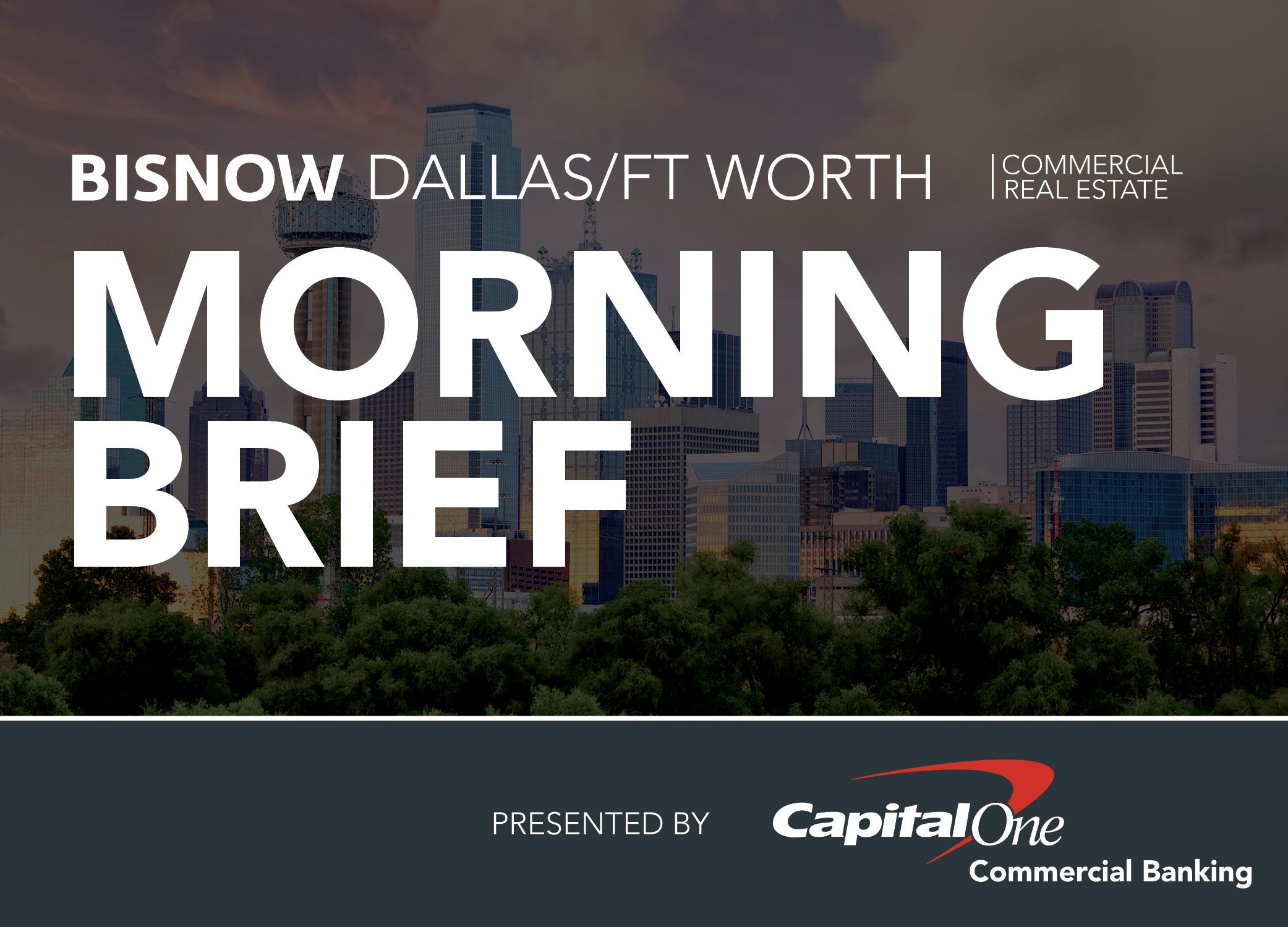 Bisnow Morning Brief DFW