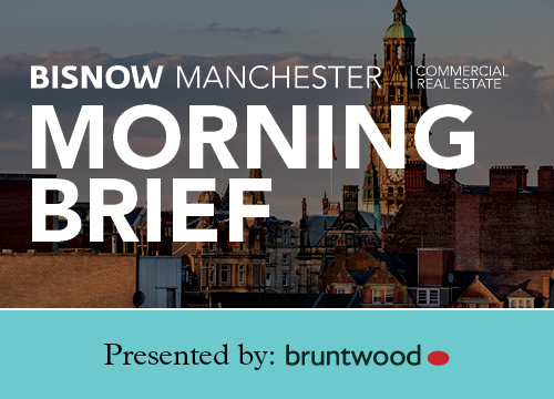 Bisnow Morning Brief Manchester