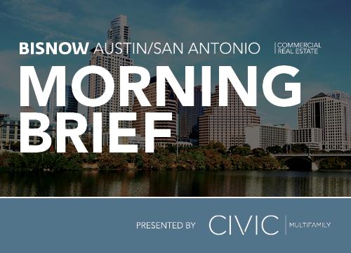 Bisnow Morning Brief Austin/San Antonio
