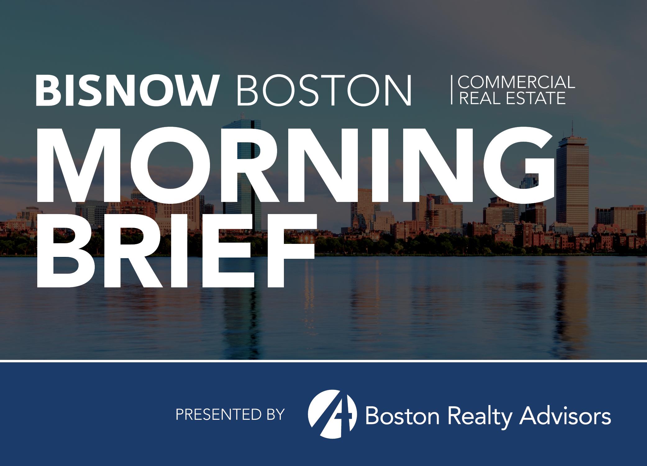 Bisnow Morning Brief Boston
