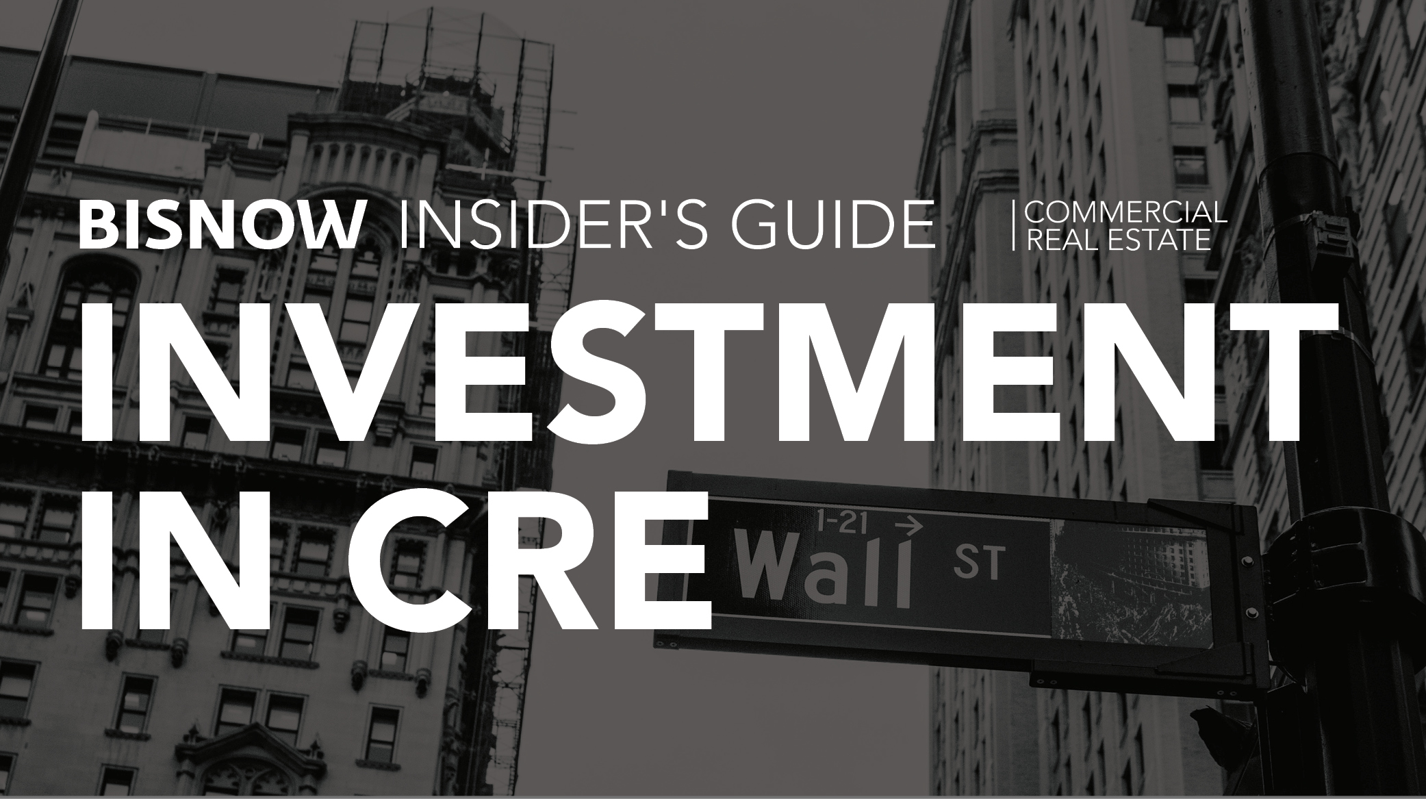 Bisnow Morning Brief CRE Investment
